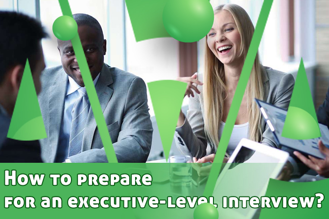 How to prepare for an executive-level interview